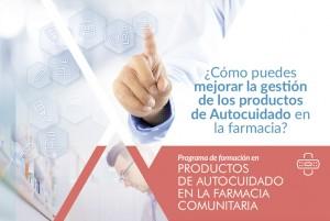 """II edición de """"Gestión de productos de autocuidado en la Farmacia Comunitaria"""""""