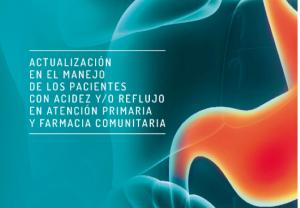Nueva guía sobre el manejo de pacientes con acidez y/o reflujo