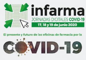 La actuación y proyección de la farmacia entre los ejes principales de Infarma Jornadas Digitales COVID-19