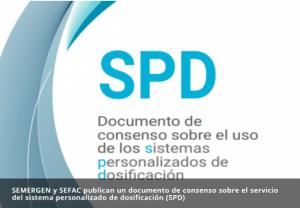 SEMERGEN y SEFAC publican un documento de consenso sobre el servicio del sistema personalizado de dosificación (SPD)
