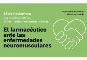 El farmacéutico ante las enfermedades neuromusculares: detección precoz, educación sanitaria y optimización de tratamientos