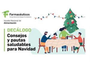 Los farmacéuticos presentan un decálogo saludable con pautas de alimentación ante los excesos navideños