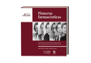 El COFM presenta el libro digital 'Pioneras Farmacéuticas'