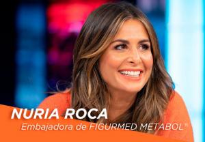 Nuria Roca, embajadora de Figurmed® Metabol, el primer compuesto de origen natural que reduce el peso y la grasa